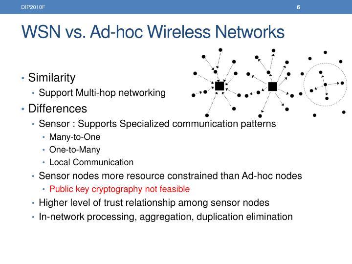 WSN vs. Ad-hoc Wireless Networks
