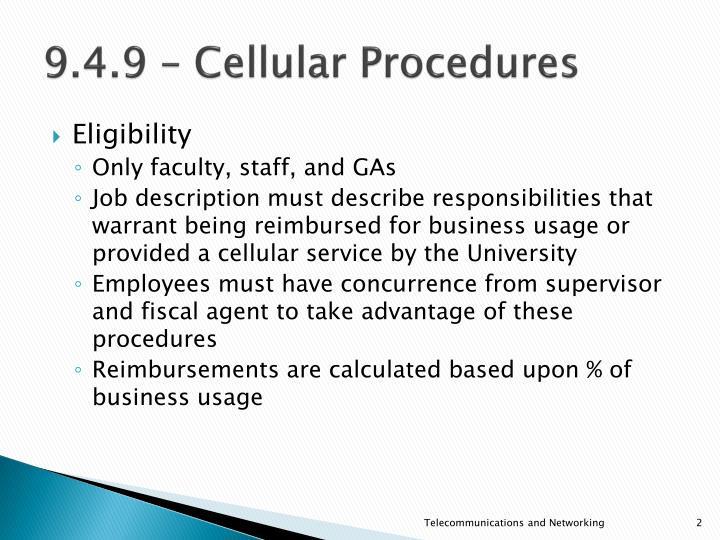 9 4 9 cellular procedures1