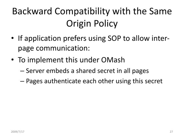Backward Compatibility with the Same Origin Policy