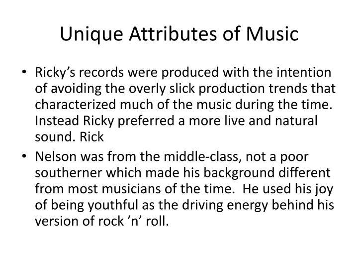 Unique attributes of music