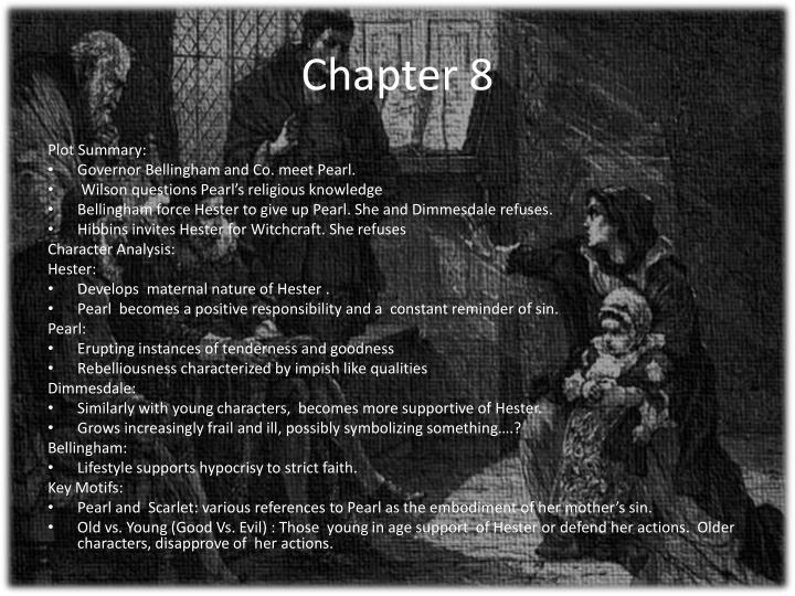 the scarlet letter chapter 8 summary ppt the scarlet letter chapters 5 8 powerpoint 25228