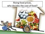 rising food prices who decides the cost of food