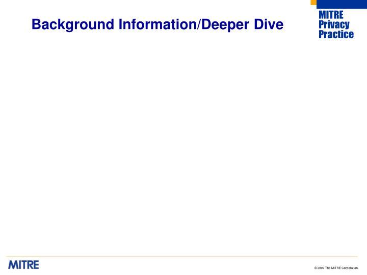Background Information/Deeper Dive