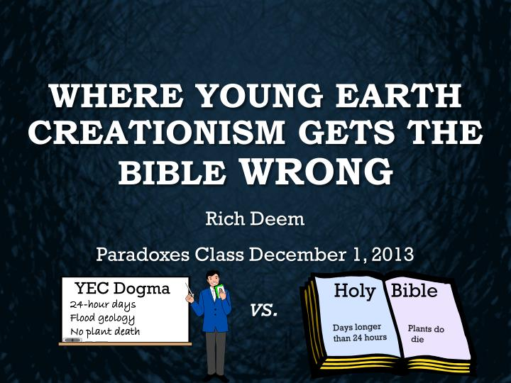where young earth creationism gets the bible wrong n.