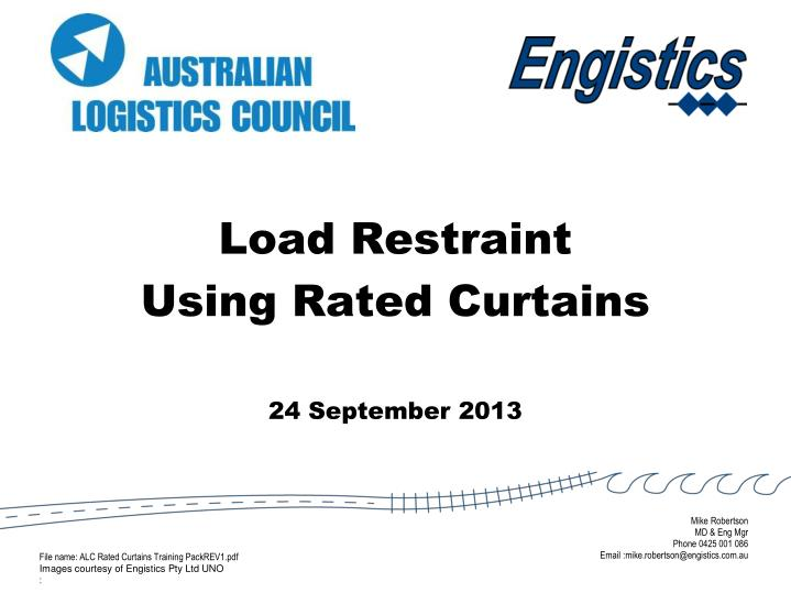 Load restraint using rated curtains 24 september 2013