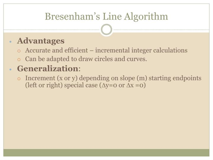 Bresenham Line Drawing Algorithm For M 1 : Ppt cgmb introduction to computer graphics