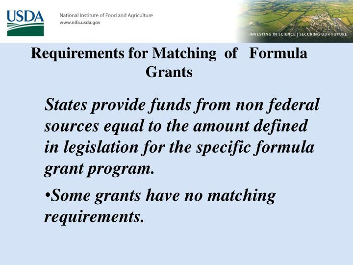 Requirements for Matching  of   Formula Grants