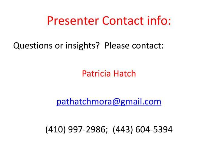 Presenter Contact info: