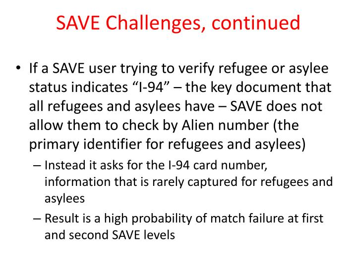 SAVE Challenges, continued