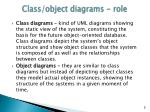 class object diagrams role