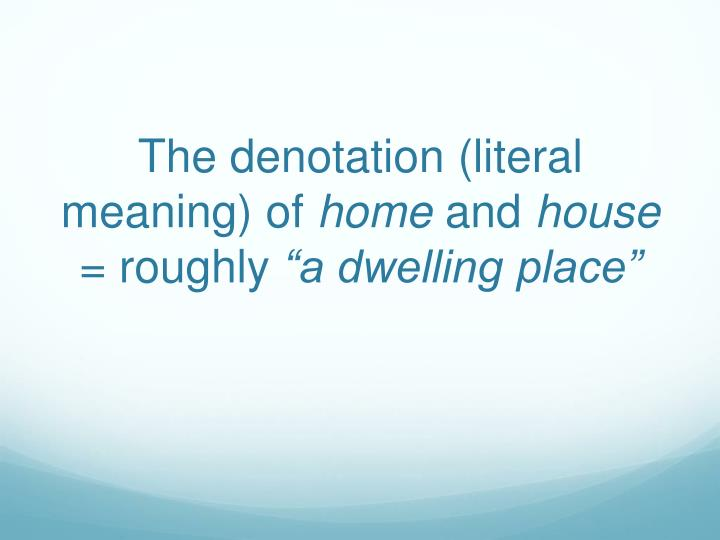 The denotation (literal meaning) of
