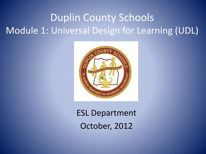 Duplin county schools module 1 universal design for learning udl