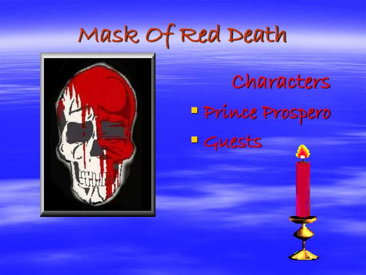 Mask Of Red Death