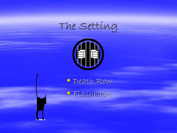 The Setting