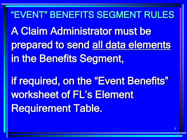 """EVENT"" BENEFITS SEGMENT RULES"