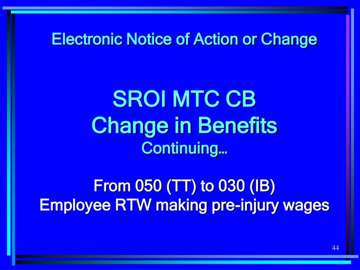 Electronic Notice of Action or Change