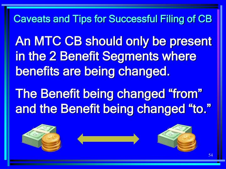 Caveats and Tips for Successful Filing of CB