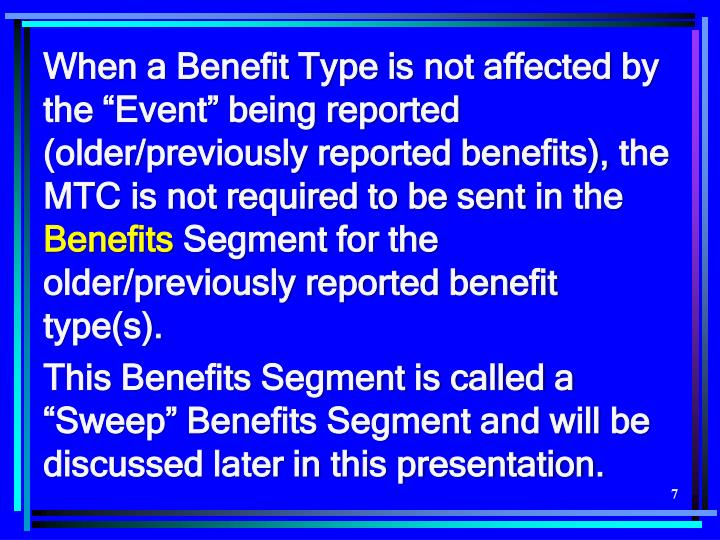 When a Benefit Type is