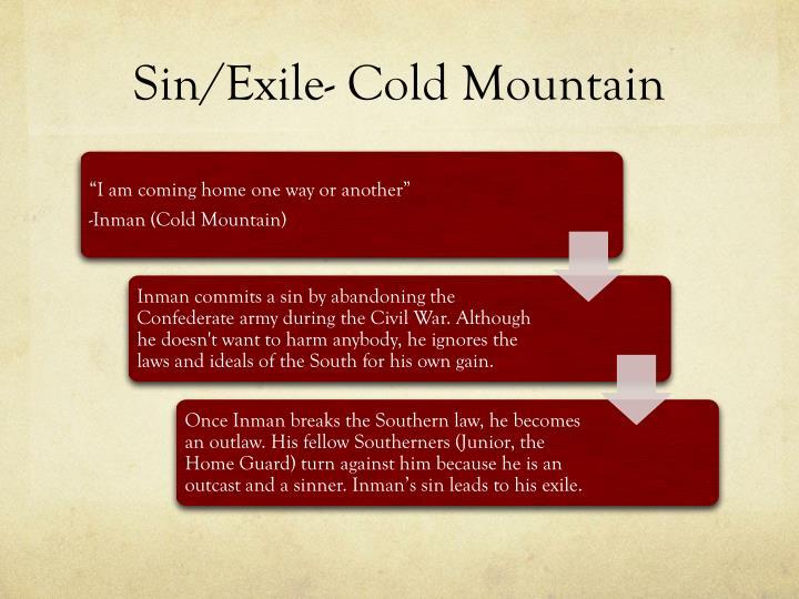 Sin exile cold mountain