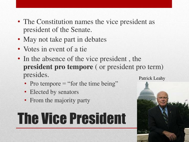 The Constitution names the vice president as president of the Senate.