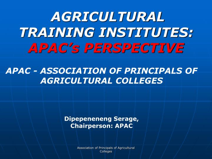 agricultural training institutes apac s perspective n.