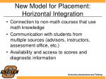 new model for placement horizontal integration