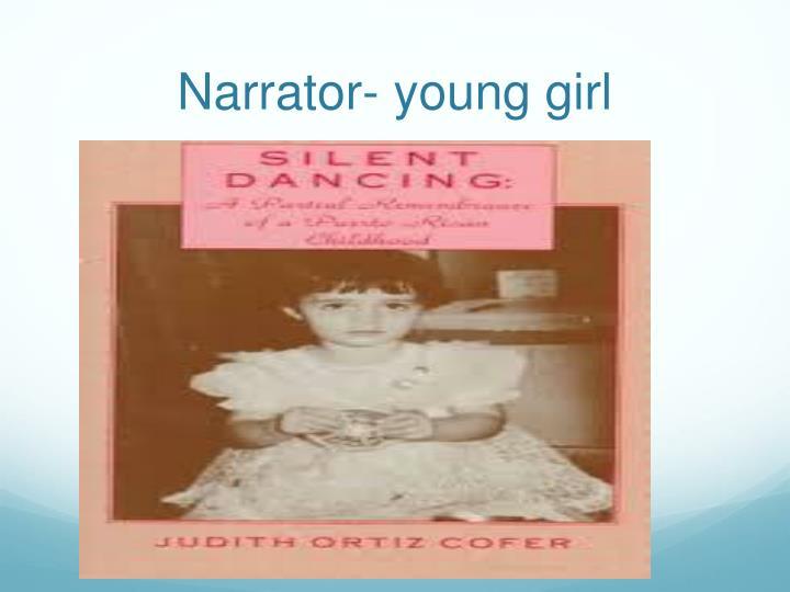 Narrator- young girl