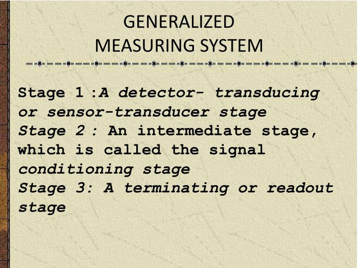 generalized measuring system n.