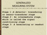 generalized measuring system