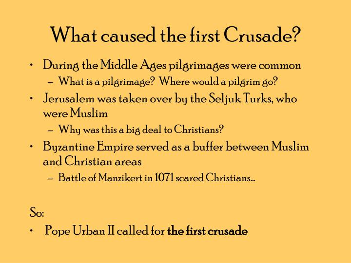 history and causes of the crusaders There were multiple causes for the crusades however the two most important causes were the differences between the muslim and christian religions, and the stories of the atrocities done to the christians.