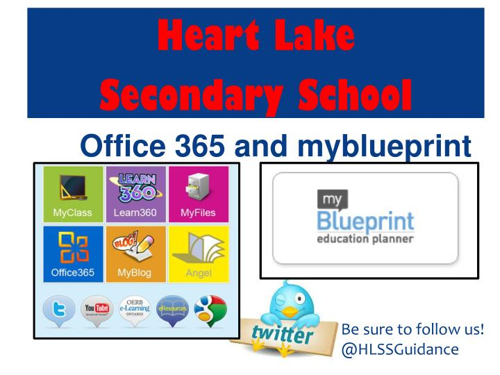 Ppt heart lake secondary school office 365 and myblueprint hlssguidance heart lake secondary school malvernweather Images