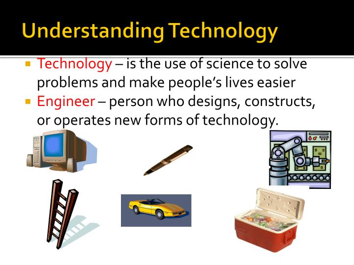 understanding a technology Core ideas of engineering and technology understanding a framework for k-12 science education by cary sneider l ast month, rodger bybee's article, scien.