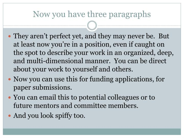 Now you have three paragraphs