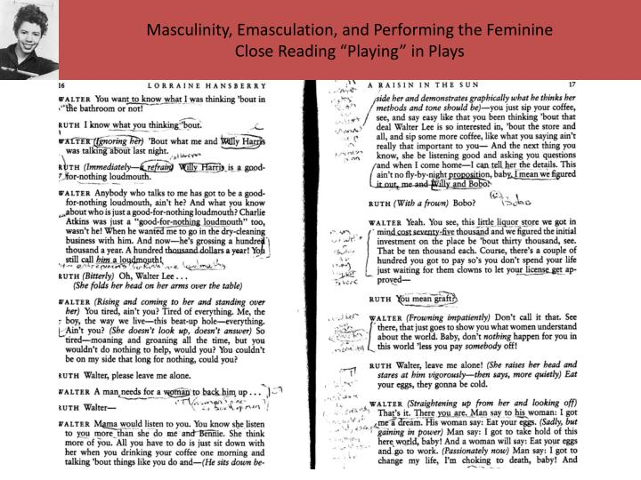 Masculinity, Emasculation, and Performing the Feminine
