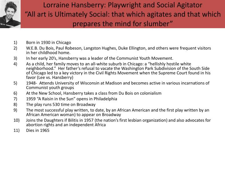 Lorraine Hansberry: Playwright and Social Agitator
