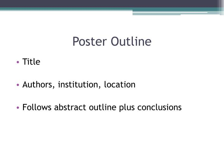 Poster Outline