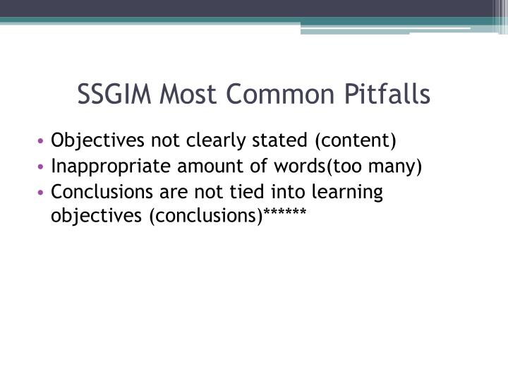 SSGIM Most Common Pitfalls