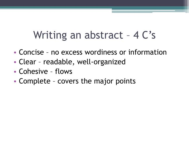 Writing an abstract – 4 C's