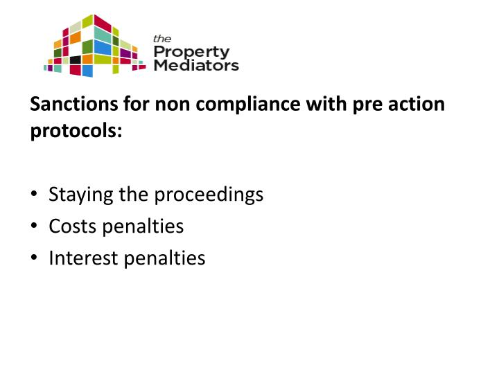 Sanctions for non compliance with pre action protocols: