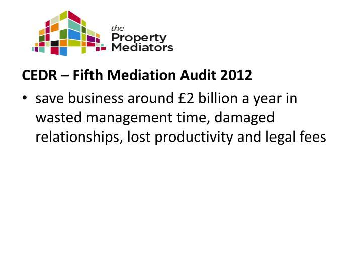 CEDR – Fifth Mediation Audit 2012