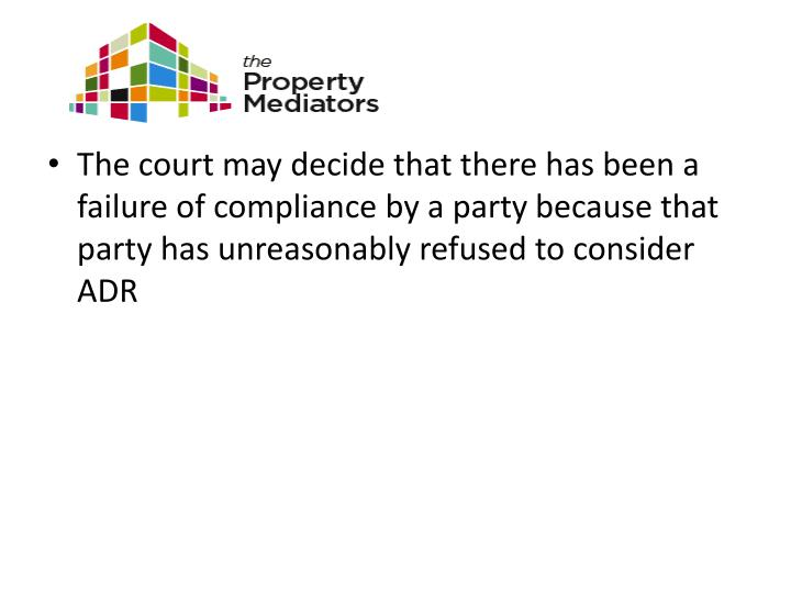 The court may decide that there has been a failure of compliance by a party