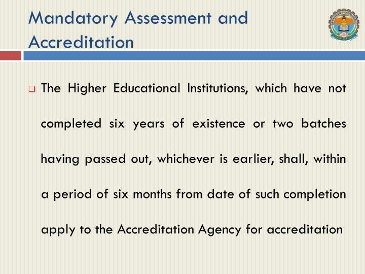 Mandatory Assessment and Accreditation