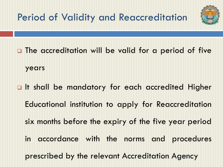 Period of Validity and Reaccreditation