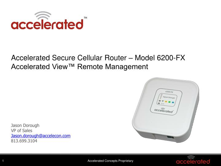 accelerated secure cellular router model 6200 fx accelerated view remote management n.