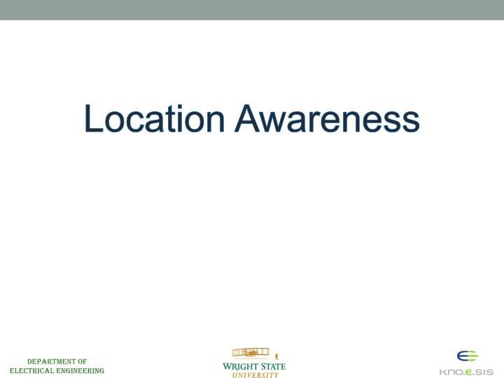 Location Awareness