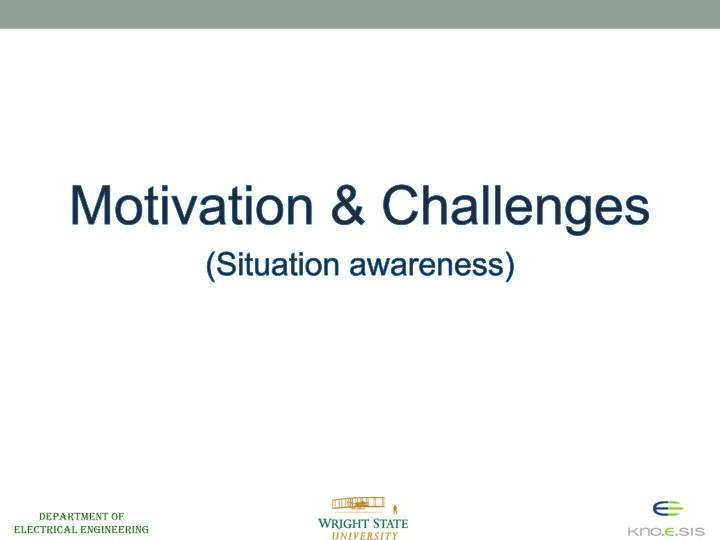 Motivation & Challenges
