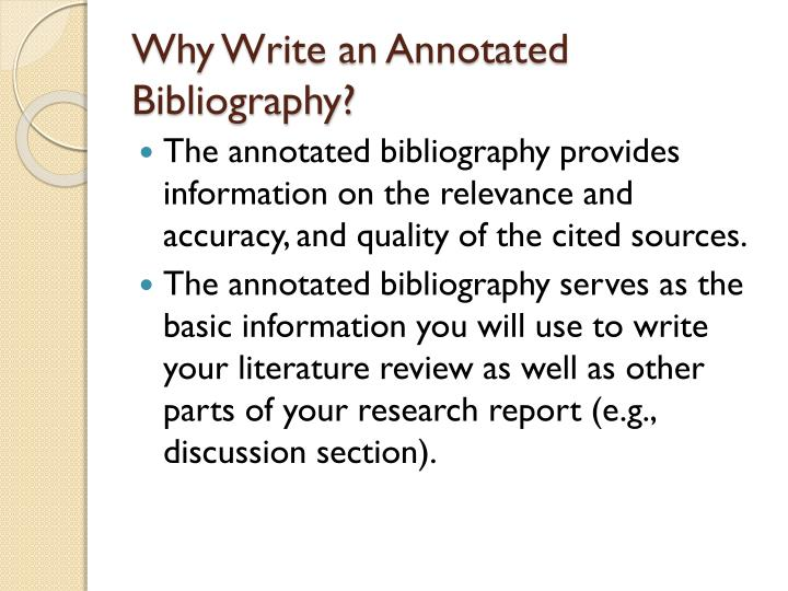 Why write an annotated bibliography