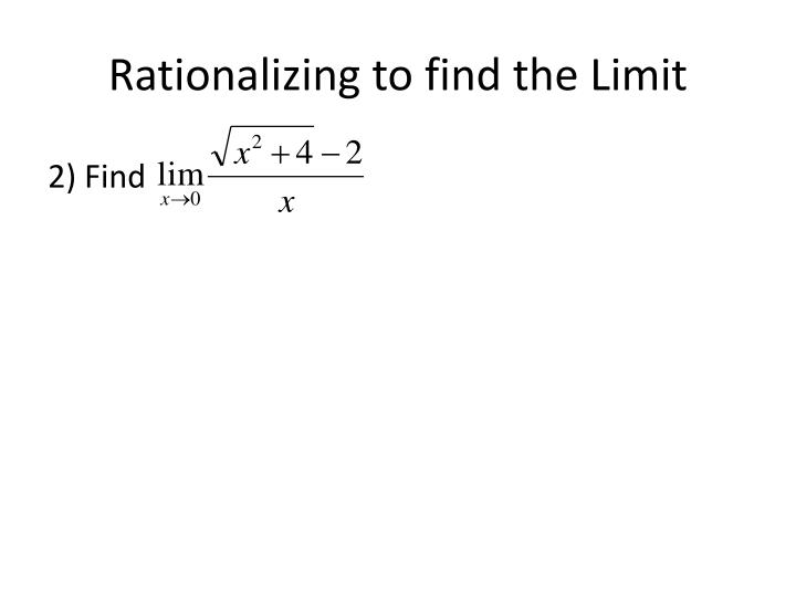 Rationalizing to find the limit1