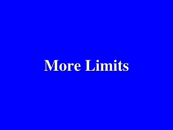 More Limits