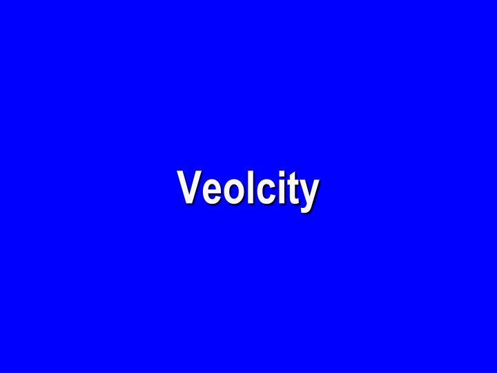 Veolcity